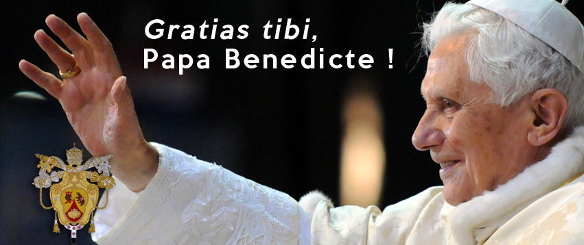 GRACIAS TIBI BENEDICTO XVI
